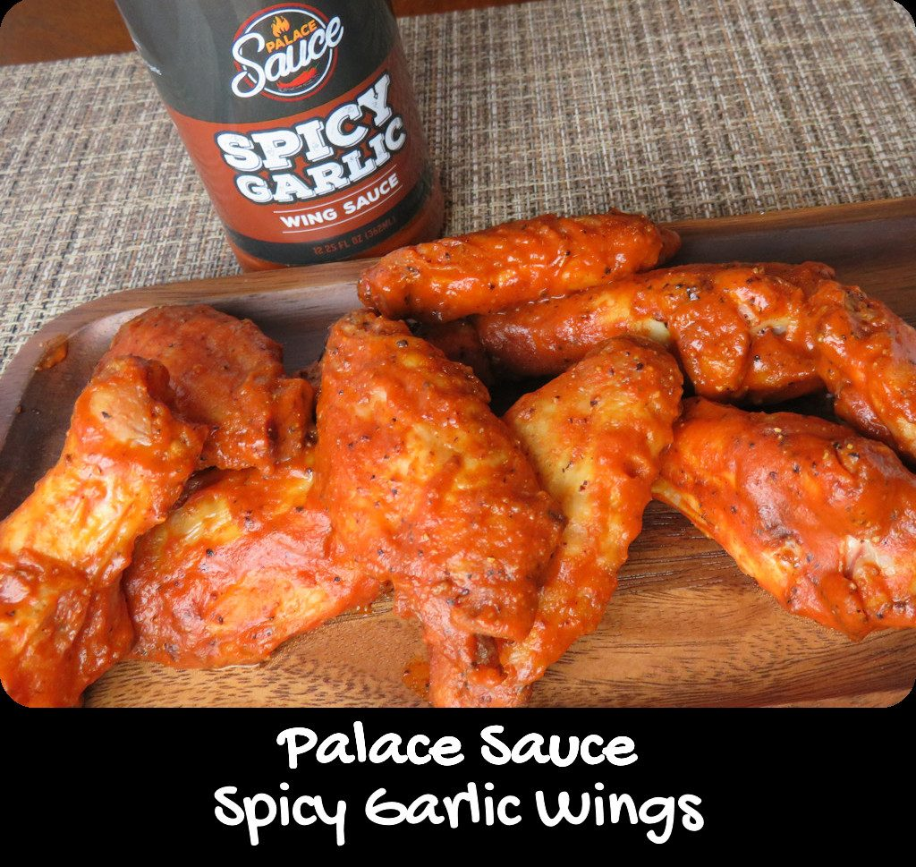 Palace Sauce Spicy Garlic Wings