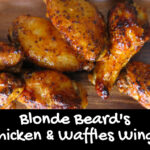 Blonde Beard's Chicken and Waffles Wings